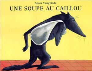 Une soupe au caillou, a. Vaugelade